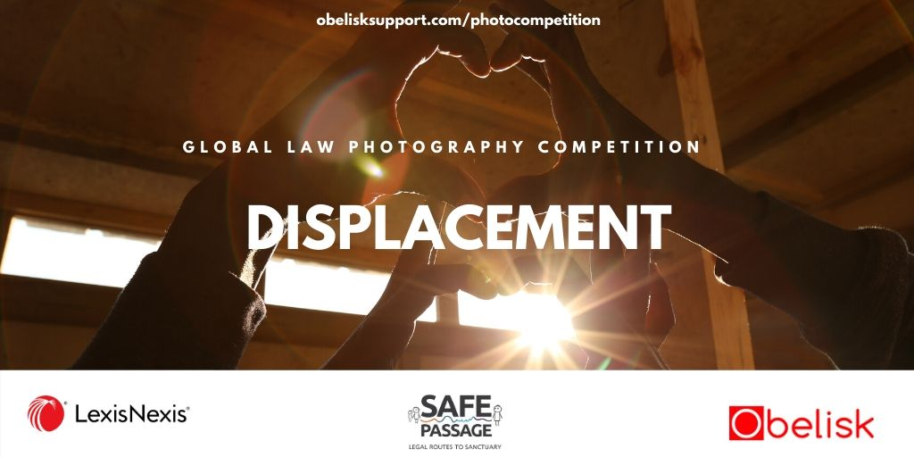 "2020 Annual Global Law Photography Competition opens for entries:  Legal profession invited to cast their photographic lens on ""displacement"""